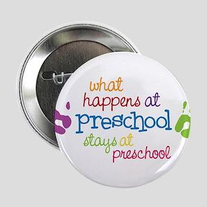 "Stays At Preschool 2.25"" Button"