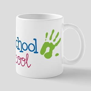 Preschool Is Cool Mug