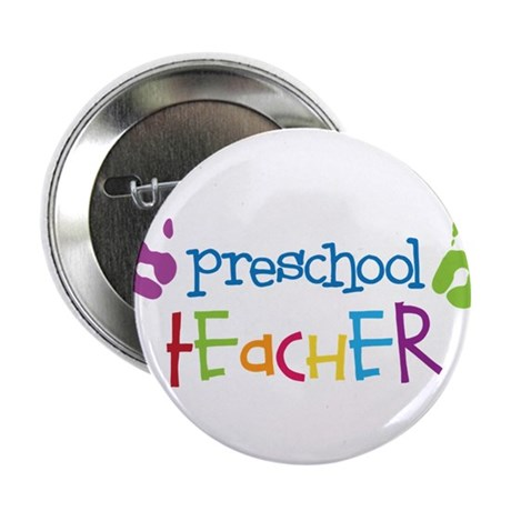 "Preschool Teacher 2.25"" Button"