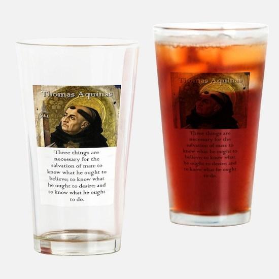 Three Things Are Necessary - Thomas Aquinas Drinki