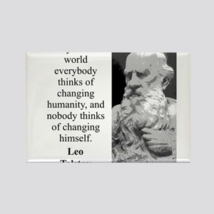And Yet In Our World - Leo Tolstoy Magnets