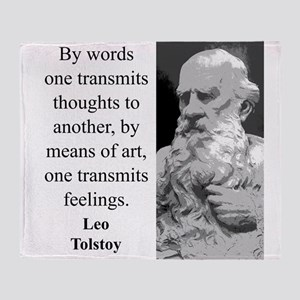 By Words One Transmits - Leo Tolstoy Throw Blanket