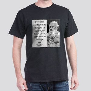By Words One Transmits - Leo Tolstoy T-Shirt