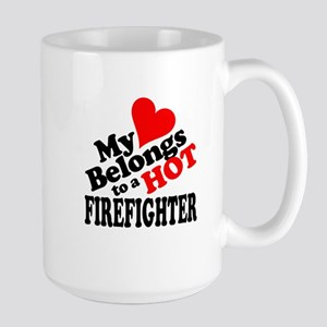 My Heart Belongs to a HOT Firefighter! Large Mug