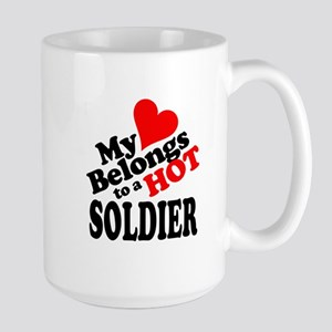 My Heart Belongs to a HOT Soldier! Large Mug
