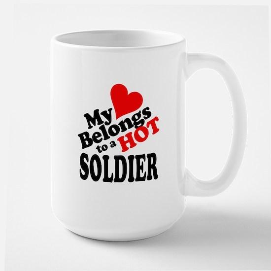 My Heart Belongs to a HOT Soldier! Large Mug