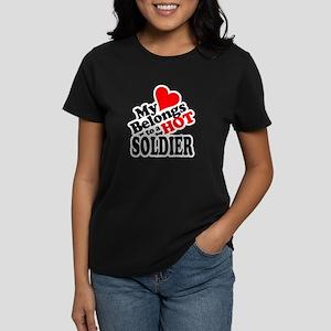 My Heart Belongs to a HOT Soldier! Women's Dark T-