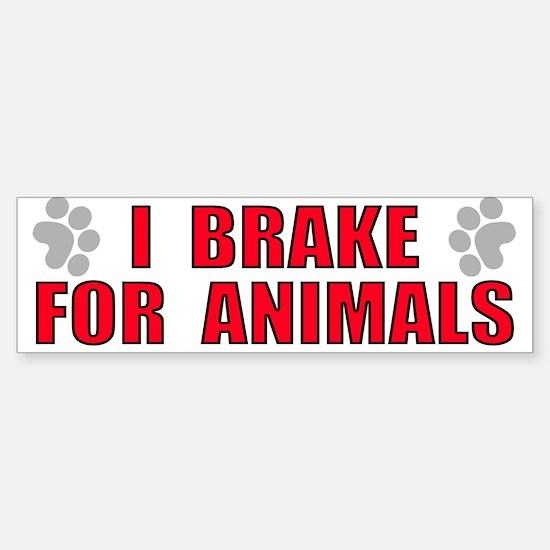 I Brake For Animals Bumper Bumper Bumper Sticker