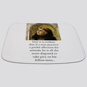 Now It Is Evident - Thomas Aquinas Bathmat