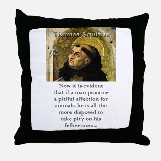 Now It Is Evident - Thomas Aquinas Throw Pillow