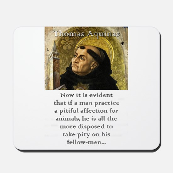 Now It Is Evident - Thomas Aquinas Mousepad