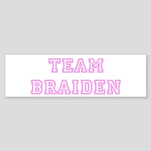 Pink team Braiden Bumper Sticker