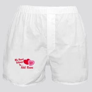 My Heart Belongs To Boxer Shorts