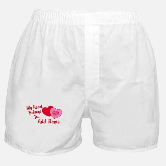 My Heart Belongs To Boxer Shorts