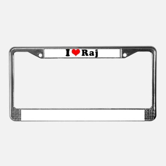 I Heart Raj License Plate Frame