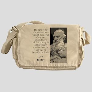 The Hero Of My Tale - Leo Tolstoy Messenger Bag