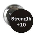 +10 Strength Button