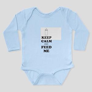 """""""Keep Calm & Feed Me"""" -Long Sleeve I"""