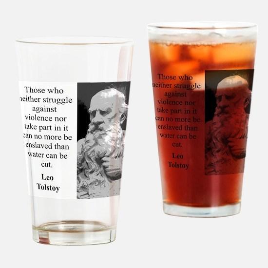 Those Who Neither Struggle - Leo Tolstoy Drinking