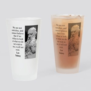 We Are Not Ostriches - Leo Tolstoy Drinking Glass