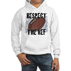 Respect the Football Ref Hoodie