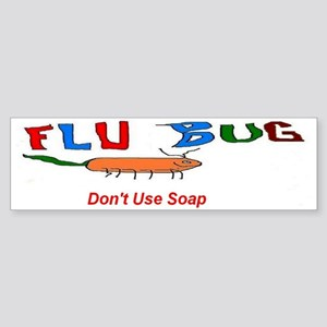 Flu Bug Dont Use Soap Sticker (Bumper)