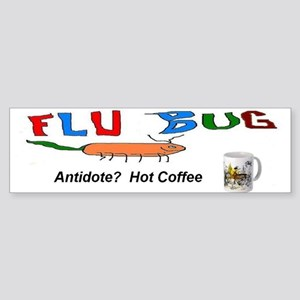 Flu Bug Antidote Coffee Sticker (Bumper)