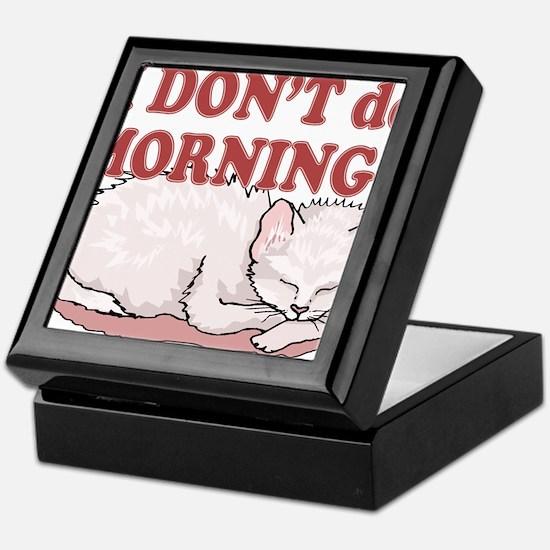 I Dont Do Mornings Cat Keepsake Box