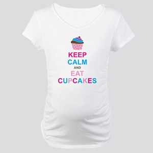 Keep Calm and Eat Cupcakes Maternity T-Shirt