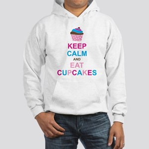 Keep Calm and Eat Cupcakes Hooded Sweatshirt