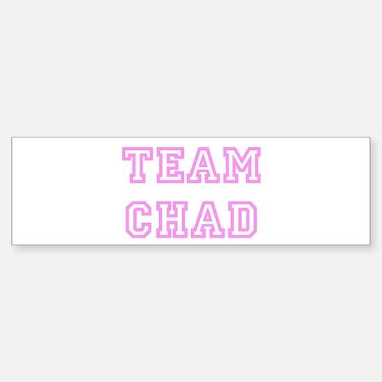 Pink team Chad Bumper Bumper Bumper Sticker