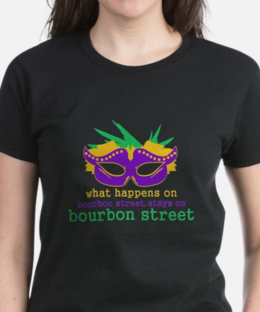 What Happens on Bourbon Street Women's Dark T-Shir