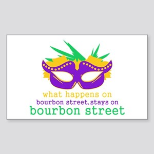 What Happens on Bourbon Street Sticker (Rectangle)