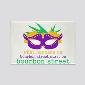 What Happens on Bourbon Street Rectangle Magnet