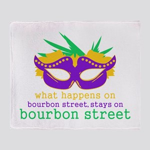 What Happens on Bourbon Street Throw Blanket