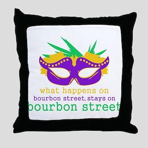 What Happens on Bourbon Street Throw Pillow