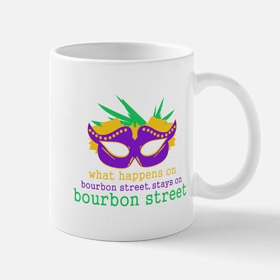 What Happens on Bourbon Street Mug