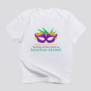 What Happens on Bourbon Street Infant T-Shirt