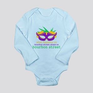 What Happens on Bourbon Street Long Sleeve Infant