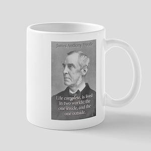 Life Complete - Froude 11 oz Ceramic Mug