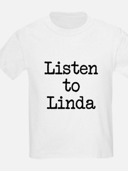 Listen to Linda T-Shirt