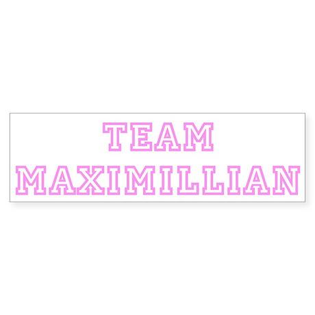 Pink team Maximillian Bumper Sticker
