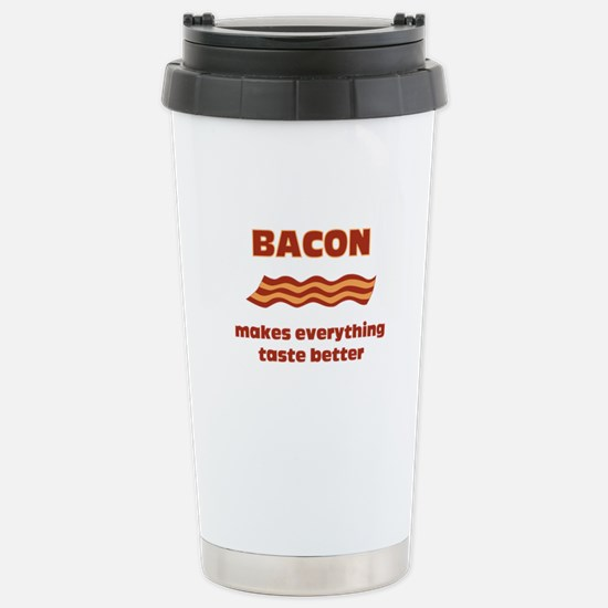 Bacon makes everything tastier Stainless Steel Tra