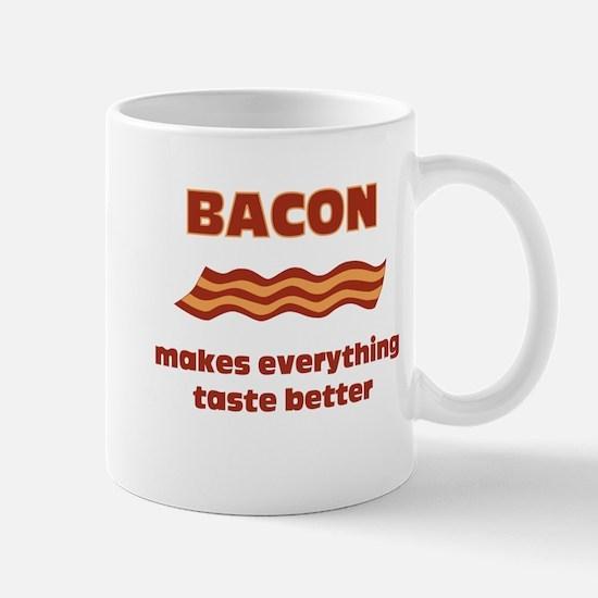 Bacon makes everything tastier Mug