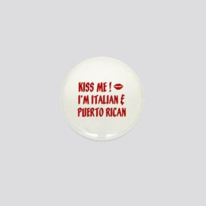 Kiss Me: Italian & Puerto Ric Mini Button