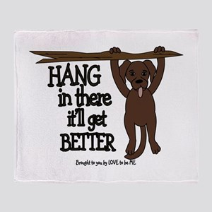 HANG IN THERE - DOG Throw Blanket