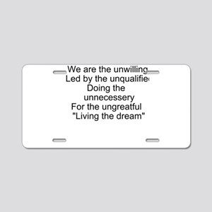 Living the dream Aluminum License Plate
