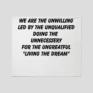 Living the dream Throw Blanket