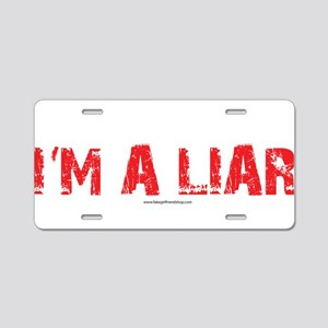 Im a Liar Aluminum License Plate