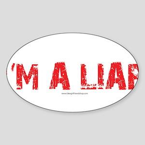 Im a Liar Sticker (Oval)